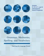 Grades 4, 5, 6, 7, and 8 Grammar, Mechanics, Spelling, and Vocabulary Programs