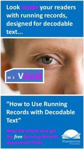 Running Records with Decodables