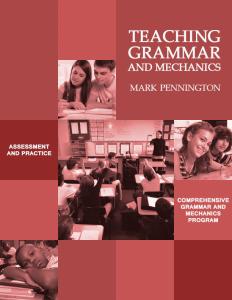 Teaching Grammar and Mechanics