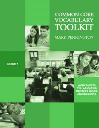 Grade 7 Common Core Vocabulary Toolkit