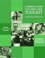 Common Core Vocabulary Toolkit Grades 4, 5, 6, 7 and 8