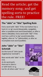 "The ""able"" or ""ible"" Rule"