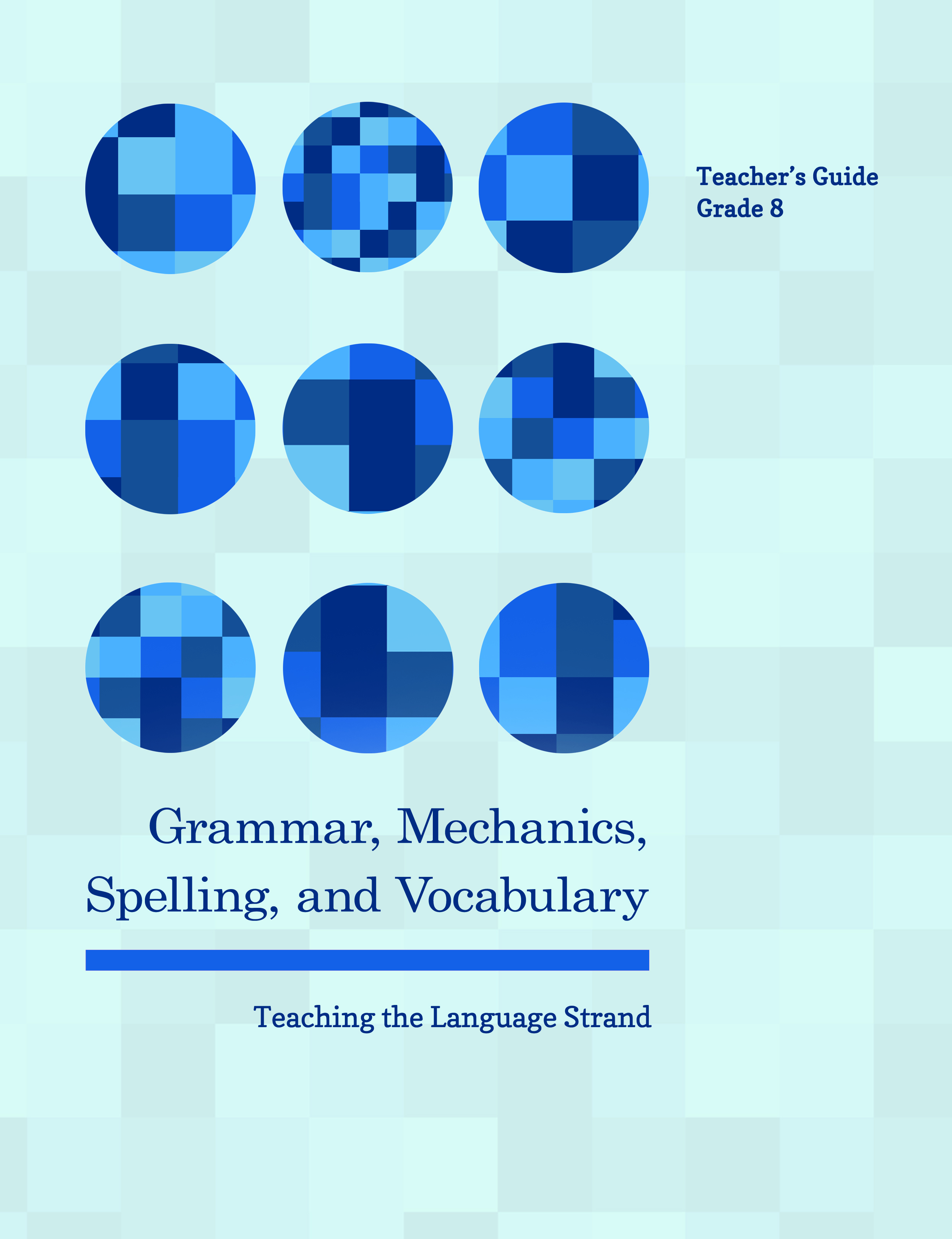 Pennington Publishing's Grammar, Mechanics, Spelling, and Vocabulary (Teaching the Language Strand) Grades 4-8 Programs