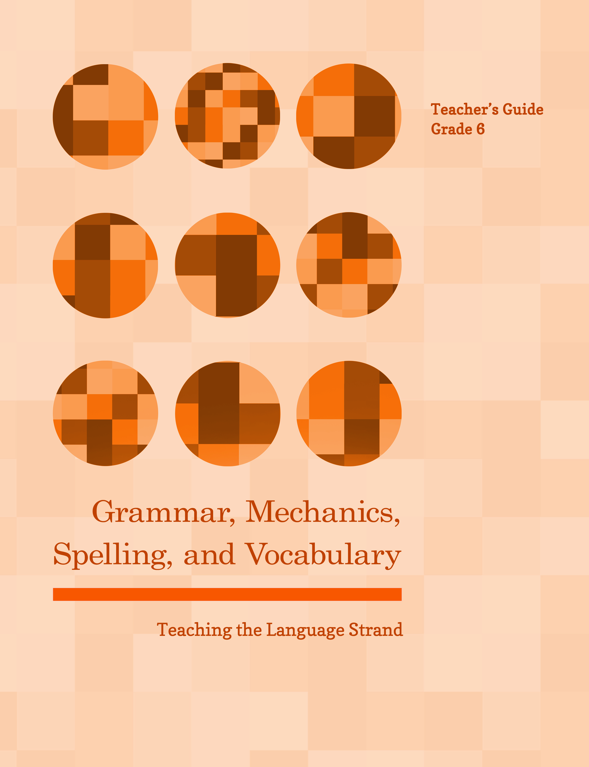Pennington Publishing's Grammar, Mechanics, Spelling, and Vocabulary (Teaching the Language Strand)
