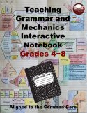 Grades 4-8 Teaching Grammar and Mechanics Interactive Notebook