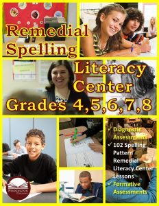 Grades 4-8 Remedial Spelling Literacy Center