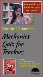 Mechanics Quiz for ELA Teachers