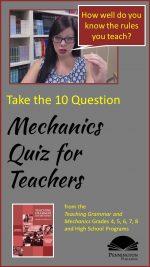 Mechanics Quiz for ELA Teachers