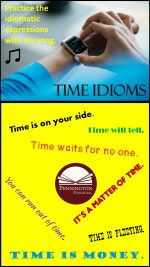 Idiomatic Expressions for Time