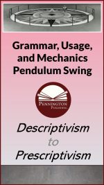Grammar Descriptivism and Prescriptivism