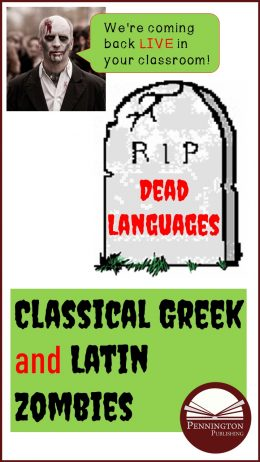 "The ""Dead"" Languages of reek and Latin"