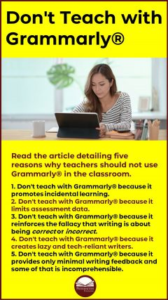 Keep Grammarly out of the Classroom