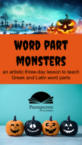 Greek and Latin Word Part Monsters