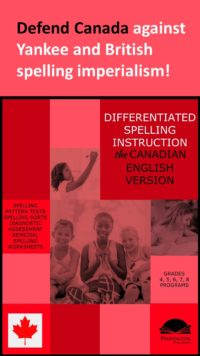 Differentiated Spelling Instruction (Canadian English Version)