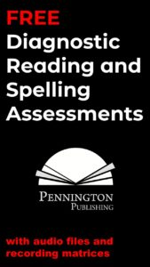 Reading and Spelling Diagnostic Assessments